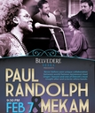 Thursday February 07 2013 - Belvedere Vodka Presents: Mekam wsg Paul Randolph