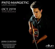Thursday October 25 2012 - Pato Margetic Unplugged